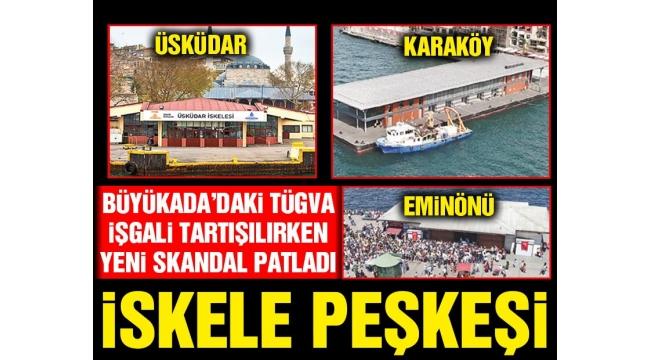 İstanbulda İskele peşkeşi